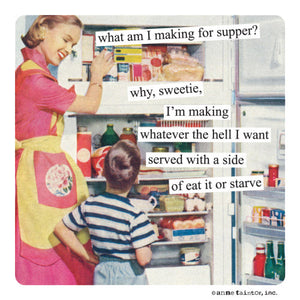 Anne Taintor Eat It Or Starve Magnet
