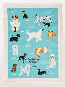 Blue Q People I Want To Meet Dogs Dish Towel