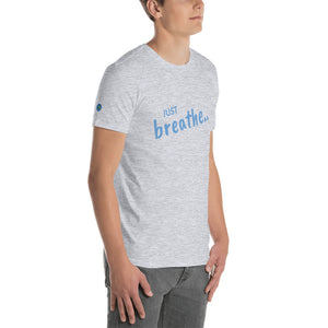 Just Breath Short-Sleeve Unisex T-Shirt
