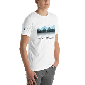 There is No Planet B Short-Sleeve Unisex T-Shirt