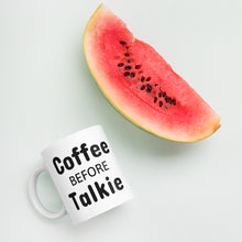 Load image into Gallery viewer, Coffee Before Talkie Mug
