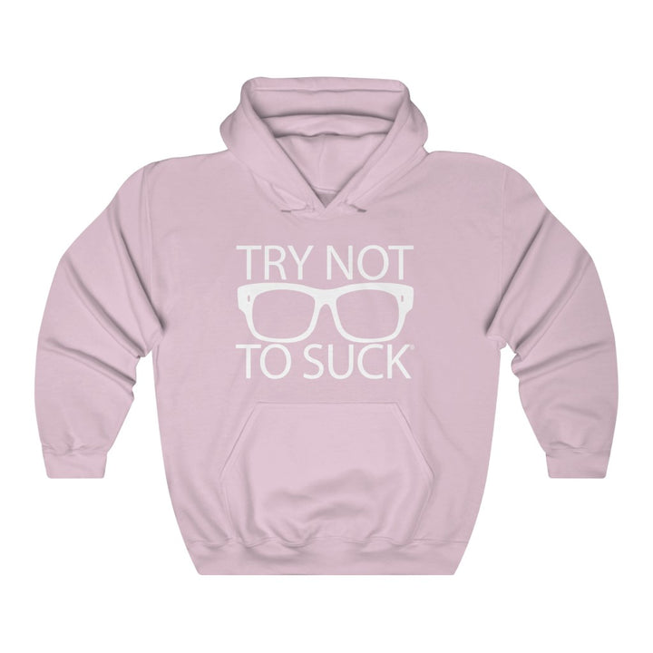 TRY NOT TO SUCK Unisex Hooded Sweatshirt