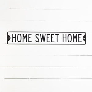 HOME SWEET HOME STREET SIGN