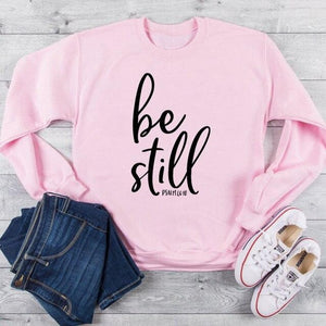 Be Still Christian Sweatshirt - Heaven's Apparel, jesus sweatshirt