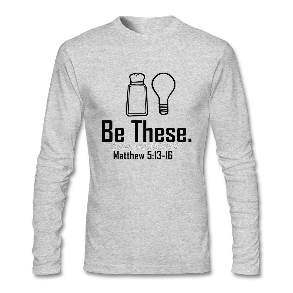 Be These Salt and Light Matthew 5:13 Long Sleeve Shirts - Heaven's Apparel