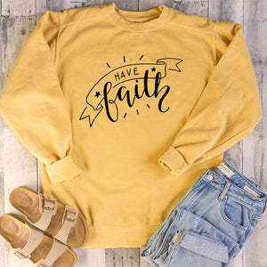 Have Faith Graphic Design Christian Sweatshirts - Heaven's Apparel, jesus sweatshirt