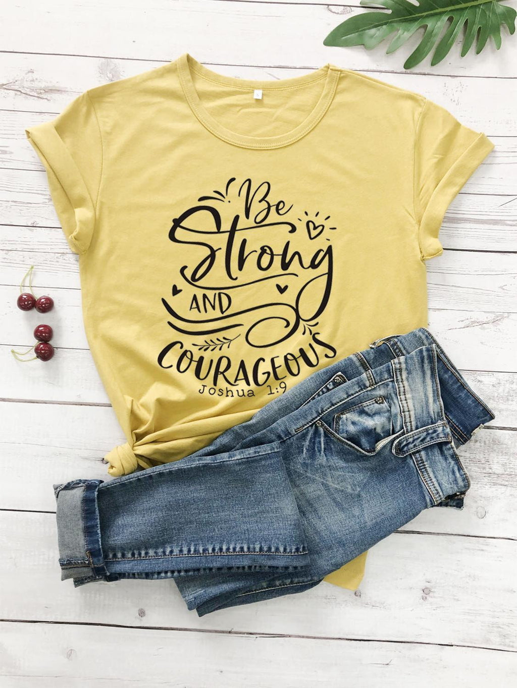Be Strong and Courageous Christian T-Shirt | Heavens Apparel