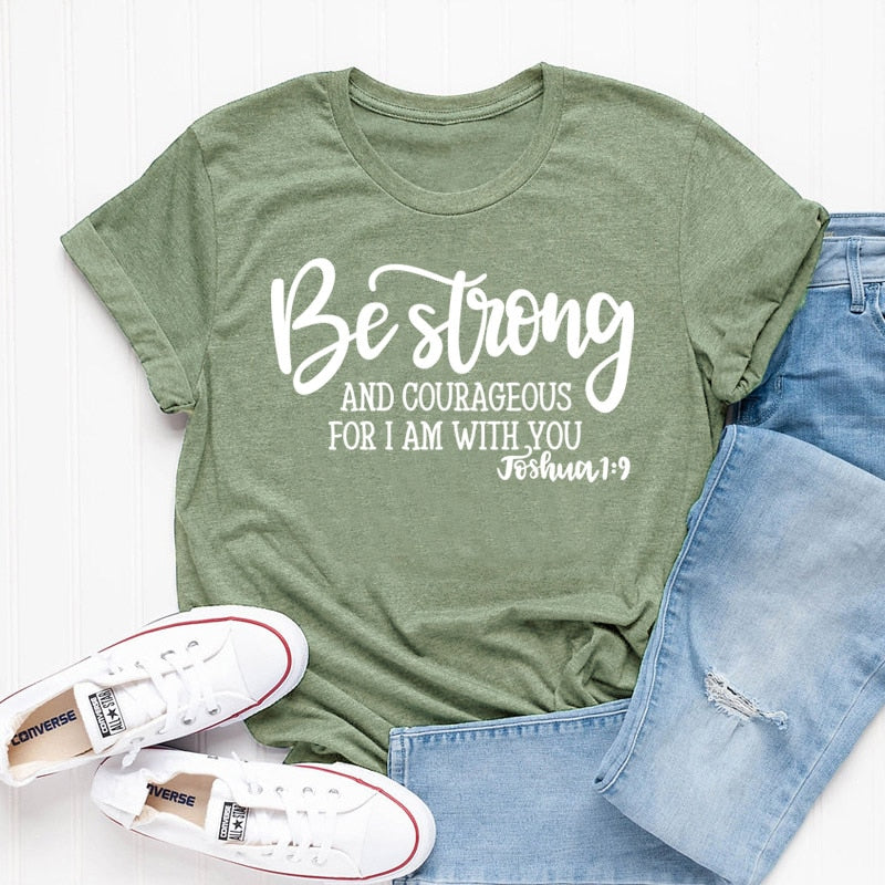 Be Strong and Courageous Christian T-Shirt | Heavens Apparel-Heaven's Apparel