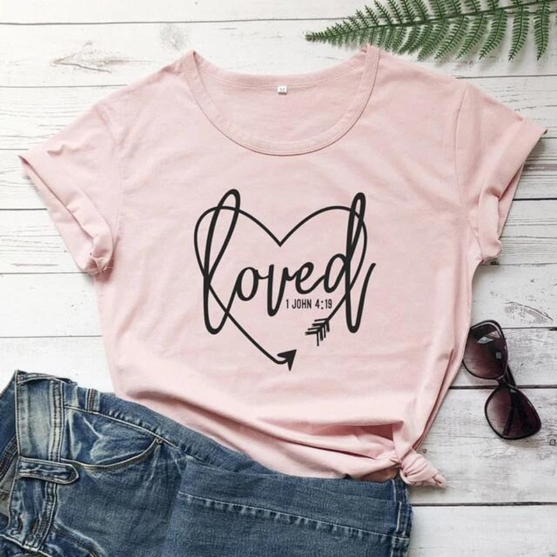 Loved John 1 4:19 Christian T-Shirt