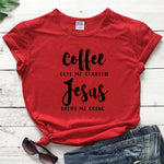 Coffee Gets Me Started Jesus gets Me Going T-Shirt | Heavens Apparel-Heaven's Apparel