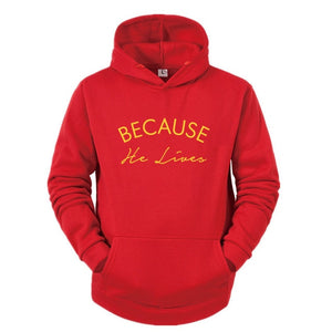 Because He Lives Christian Hoodie | Heavens Apparel-Heaven's Apparel