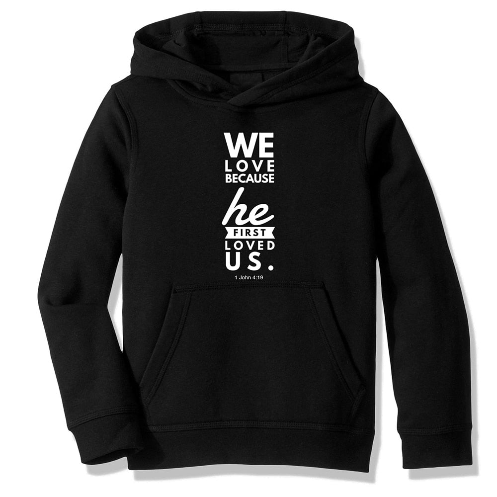 We Love Because He Loved Us First | Heavens Apparel