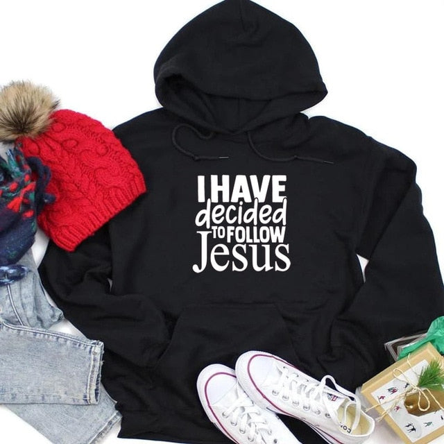 I Have Decided to Follow Jesus Hoodie | Heavens Apparel