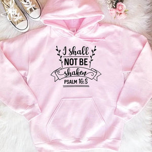 I Shall Not be Shaken Christian Hoodie | Heavens Apparel