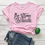 Be Strong and Courageous T-Shirt | heavens Apparel