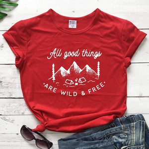 All Good Things Are Wild And Free T-Shirt | Heavens Apparel