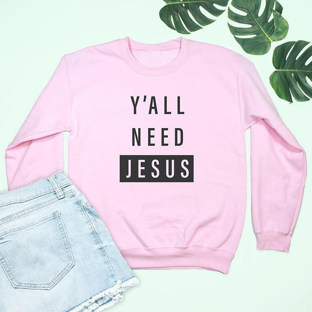 Y'All Need Jesus Pink Sweatshirt - Heaven's Apparel