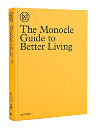 The Monocle Guide to Better Living Gestalten Verlag