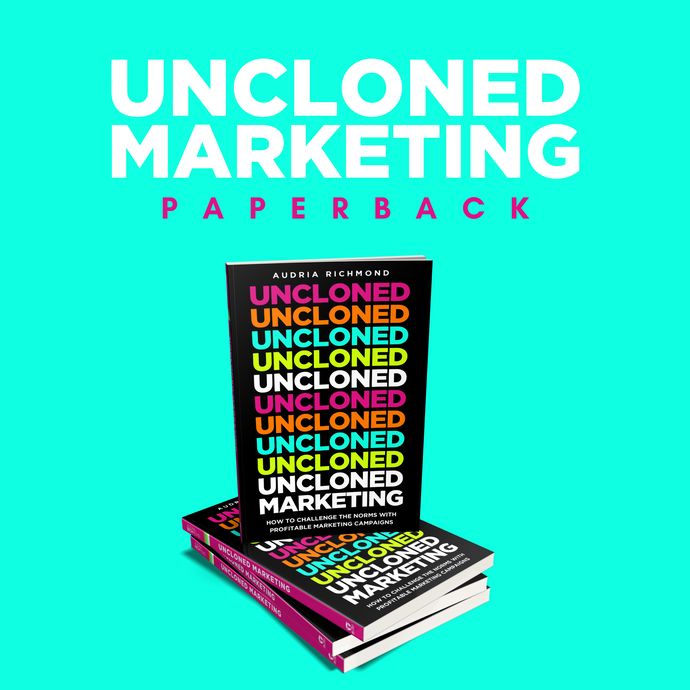 UnCloned Marketing Paperback