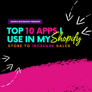 Top 10 Apps I Use In My Shopify Store to Increase Sales