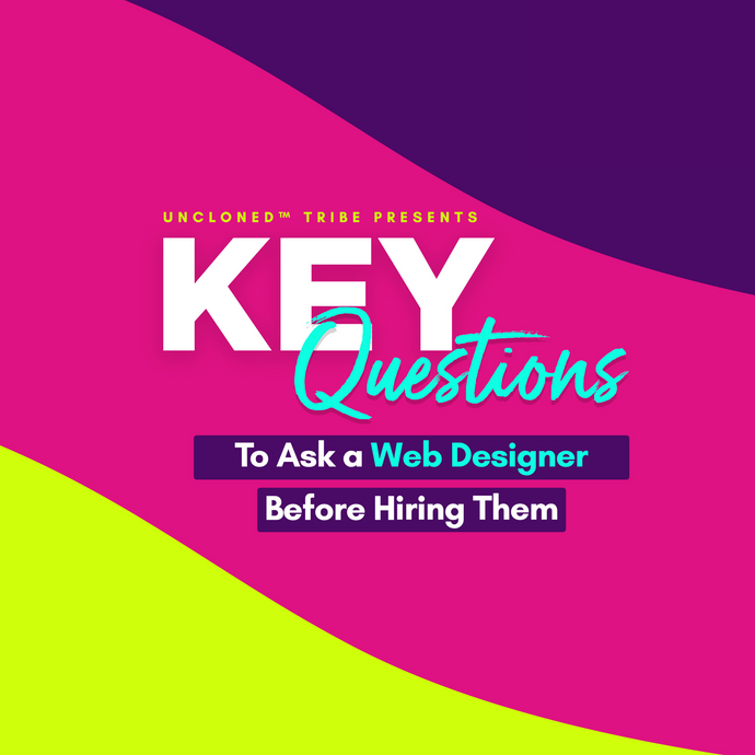 Key Questions to Ask Your Web Designer Before Hiring Them