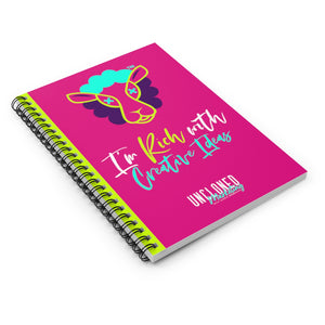 """I'm Rich with Creative Ideas"" Spiral Notebook - Ruled Line"