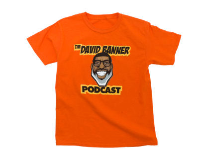 The David Banner Podcast T-shirt - Orange