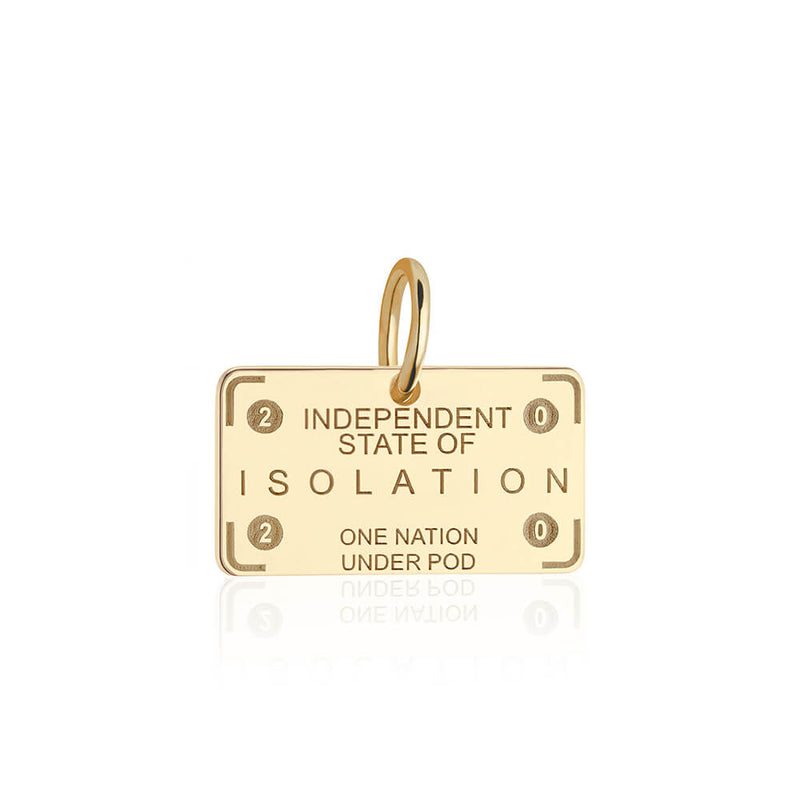 PRE ORDER: Gold Independent State of Isolation Passport Stamp Charm (SHIPS LATE MARCH)