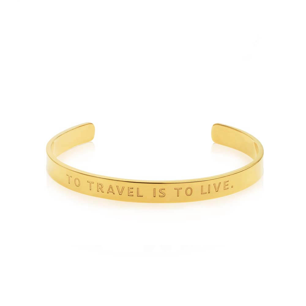 "Gold Inspirational Cuff Bracelet ""To Travel Is to Live"" - JET SET CANDY"