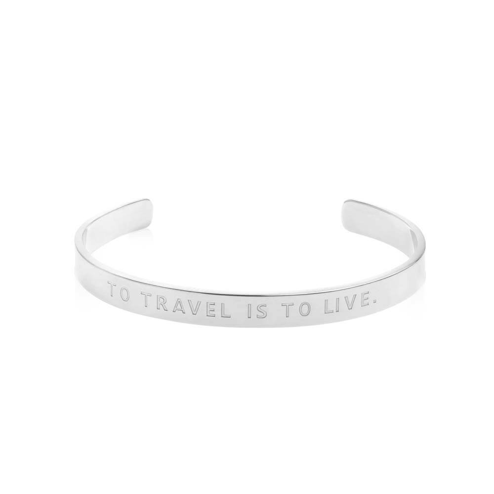 "Silver Quote Cuff Bracelet ""To Travel Is to Live"" - JET SET CANDY"