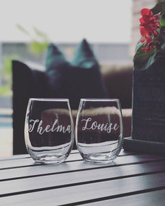 Thelma and Louise stemless wine glasses/ etched glasses/ custom glass/ personalized glass/ best friend/ friend gift