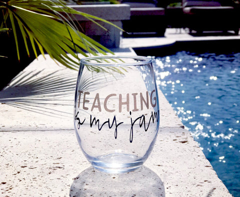 TEACHING is my jam stemless wine glass/ teacher appreciation/ first day of school teachers gift/ meet the teacher gift/ personalized teacher