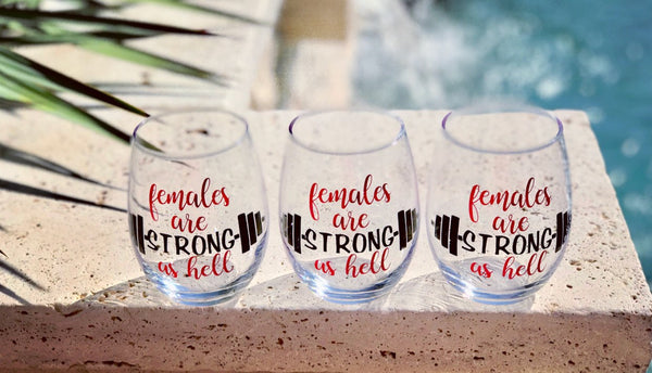 Females are strong as hell stemless wine glass, crossfit wine glass, female motivational gift, cancer survivors glass, cancer wine glass
