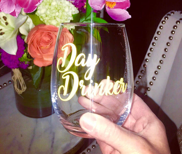 Day Drinker stemless wine glass/ cocktail glass/ day drinking/ wine glass/ funny wine glass/ fun wine glass/ trendy wine glass