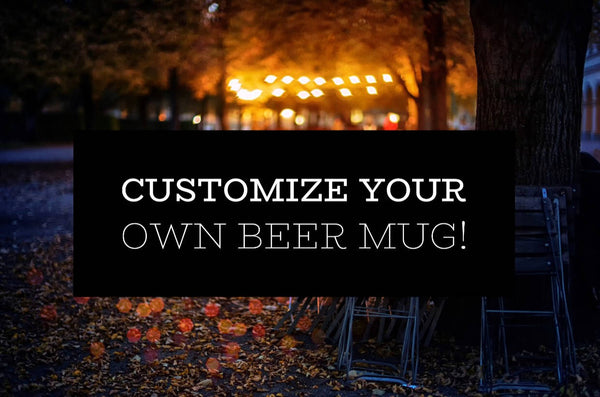 Custom beer mug, personalized beer mug, etched beer mug, beer drinking mug, create your own mug, custom beer glass, personalized beer glass