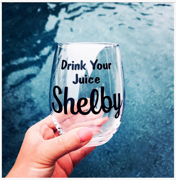 Steel Magnolias wine glass set, drink you juice shelby, my colors are blush and bashful, 80's gift, 90's gift, best friends gift, movie gift