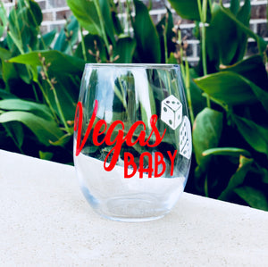 Vegas Baby Glass, Las Vegas Glass, vegas wine glass, fun vegas gift, Las Vegas party, vegas bachelorette party, vegas birthday party