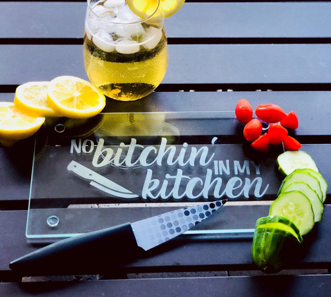 No bitchin in my kitchen glass cutting board, funny cutting board, funny kitchen accessory, funny kitchen gift, Etched cutting board