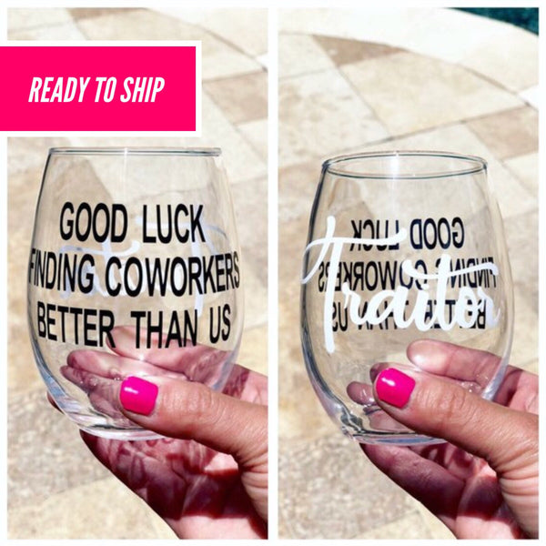 Coworker farewell glass, coworker leaving glass, work friend glass, new job glass, funny coworker leaving, work colleague gift, goodbye gif