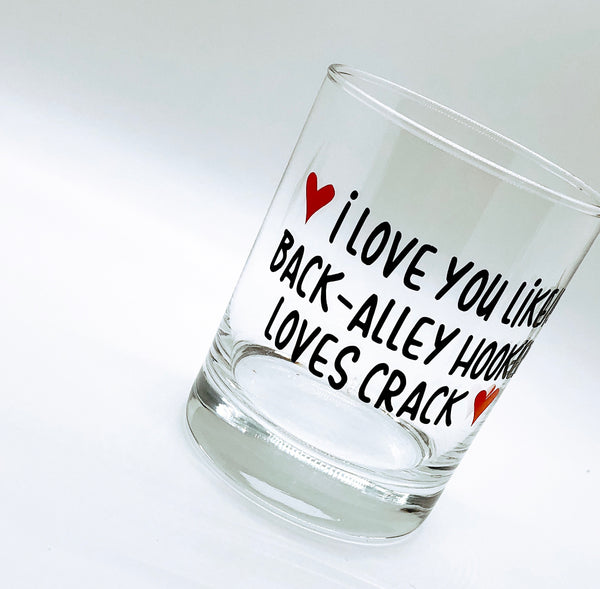Funny valentines gift, funny valentines gift for him, valentines for boyfriend, funny gift for husband, whiskey glass humor, whiskey drinker