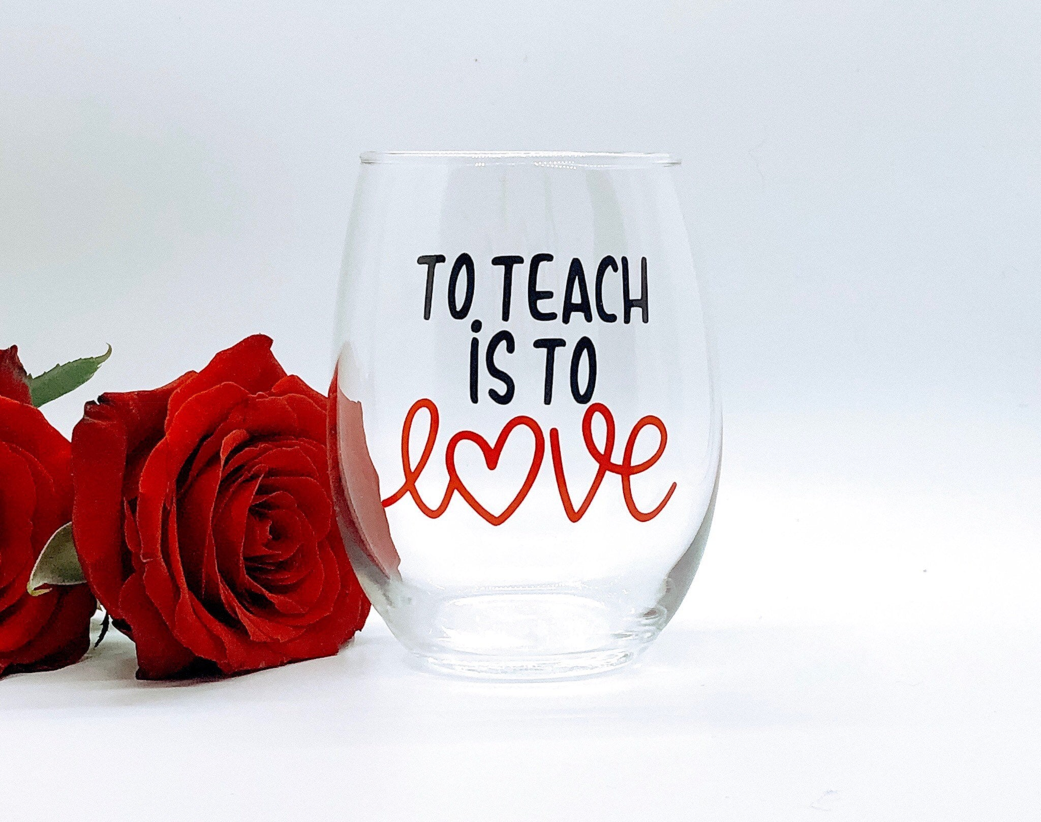 valentines gift for teacher, teacher valentines gift, cute teacher gift, Valentines Day glass from student, to teach is to love glass