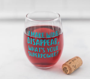 I make wine disappear, funny wine glass for friends, wine lovers gift, wine disappear glass, I make wine disappear glass, wine drinker gift