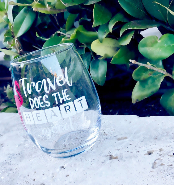 Travel does the heart good, Travel wine glass, Destination wine glass, traveling gift, hawaii wine glass, aruba, tropical beach glass, beach
