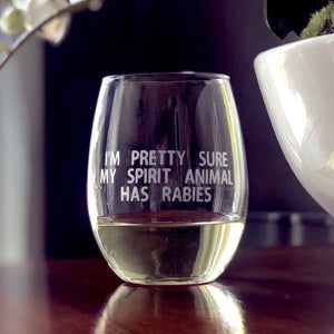 Spirit Animal, Funny Spirit Animal gift, My spirit animal has rabies, Funny gift idea for friends, Birthday day gift idea, funny etched wine
