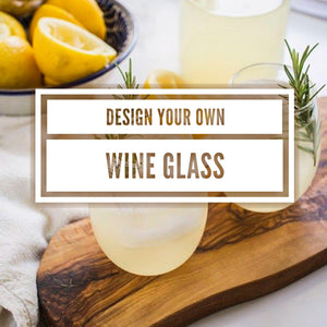 Design your own wine glass, personalized wine glass, custom wine, design your own cocktail glass, margarita lover gift , happy hour gifts