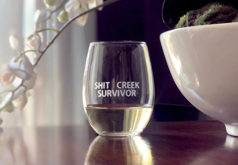Shit Creek Survivor glass, Funny shit creek glass, joke glass, shit creek survivor gift, funny survivor gift, funny wine glass, wine lover