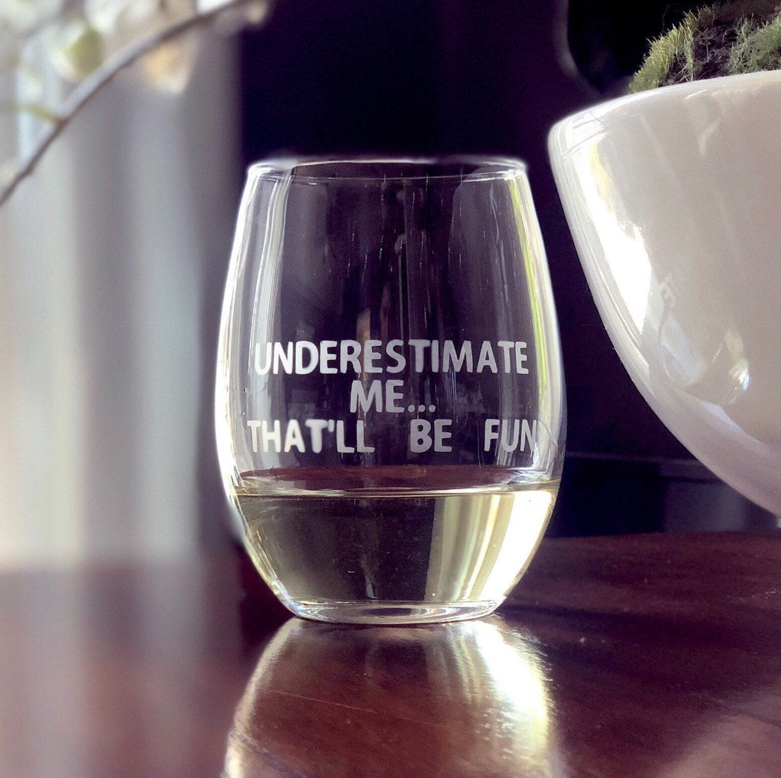 Funny glass, funny quote, glass with attitude, humorous gift, funny glass for friend, gift with attitude, underestimate me, fun gifts