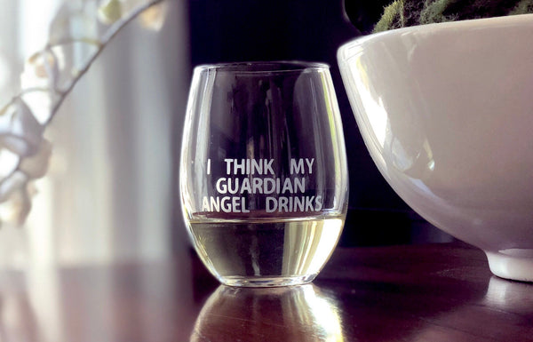 Wine lovers gift, gift idea for wine lovers, funny wine glass, funny wine gift, funny glass for wine lover, I think my guardian angel drinks