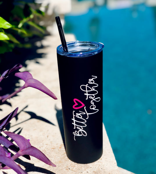 Better Together Tall Black Tumbler