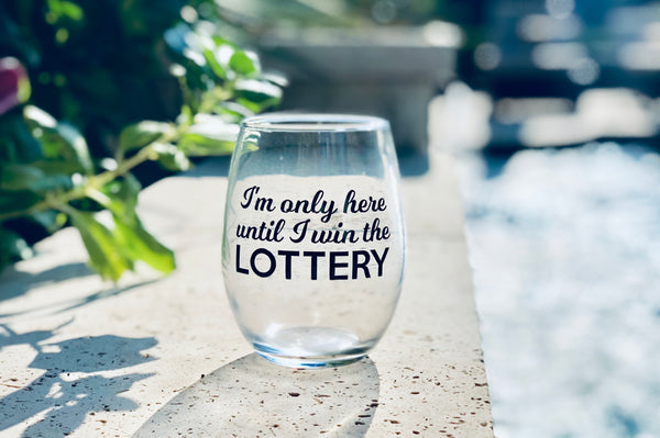 Win the Lottery wine glass